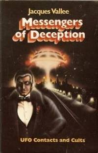 image of Messengers of Deception: Ufo Contacts and Cults