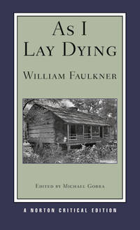 image of As I Lay Dying (Norton Critical Editions)