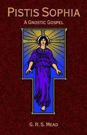 PISTIS SOPHIA: A Gnostic Gospel (q)
