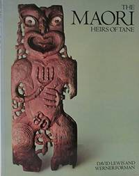The Maori: Heirs of Tane