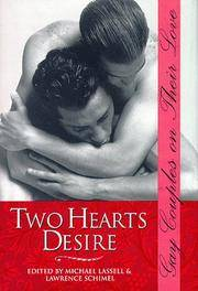 Two Hearts Desire: Gay Couples on Their Love (Stonewall Inn Book Series)