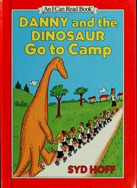 Danny and the Dinosaur Go to Camp (I Can Read Bks.: Level 1 )
