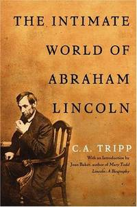 The Intimate World of Abraham Lincoln Tripp, C.A. and Baker, Jean