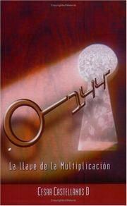 144: La llave de la Multiplicación (Spanish Edition)