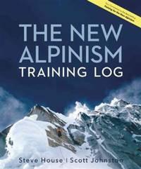 The New Alpinism Training Log (Your Companion to the Best-Selling Training for the New Alpinism)
