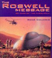 Roswell Message :50 Years On - The Aliens Speak