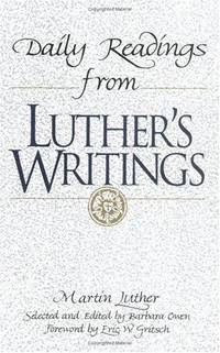 Daily Readings from Martin Luther's Writings