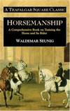 image of Horsemanship: A Comprehensive Book on Training the Horse and Its Rider (Trafalgar Square Classic)