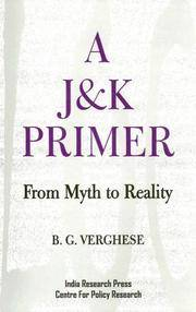A J&K Primer: From Myth To Reality