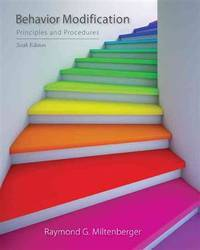 Behavior Modification: Principles and Procedures 6th Edition