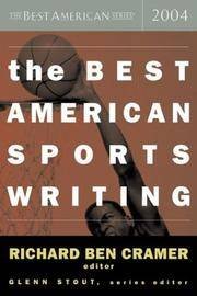 THE BEST AMERICAN SPORTS WRITING 2004.