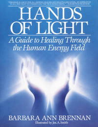 image of Hands of Light: A Guide to Healing Through the Human Energy Field