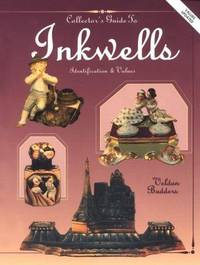 The Collector's Guide to Inkwells: Identification & Values (Bk.1)