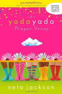 The Yada Yada Prayer Group: The Yada Yada Prayer Group, Book 1 (Women of Faith Fiction) (2008...