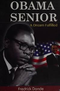 Obama Senior: A Dream Fulfilled (Kenway Autobiographies)