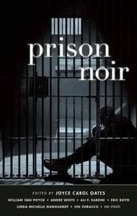 Prison Noir (Akashic Noir)