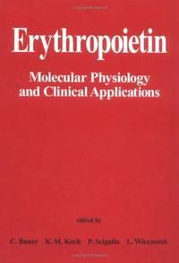 ERYTHROPOIETIN MOLECULAR PHYSIOLOGY & CLINICAL APPS