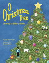 O Christmas Tree: Its History and Holiday Traditions