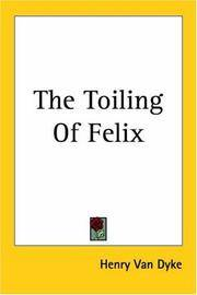 The Toiling Of Felix