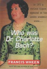 Who Was Dr Charlotte Bach