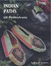 Indian Paths Of Pennsylvania