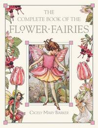 The Complete Book of the Flower Fairies.
