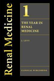 THE YEAR IN RENAL MEDICINE Volume 1