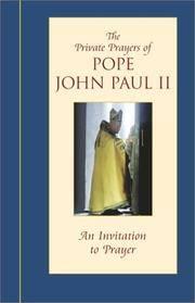 An Invitation to Prayer (Private Prayers of Pope John Paul II) (v. 2)