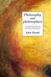 Philosophy and Philosophers: An Introduction to Western Philosophy