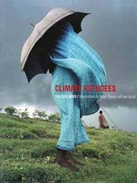 Climate Refugees Introductions by Hubert Reeves and Jean Jouzel