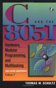 C and the 8051, Vol.I: Hardware, Modular Programming & Multitasking (2nd Edition)