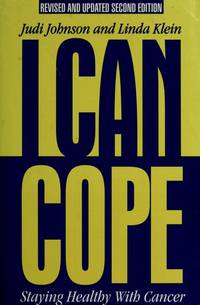 I Can Cope : Staying Healthy with Cancer