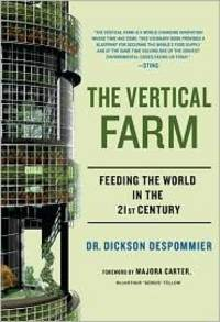 image of The Vertical Farm : Feeding the World in the 21st Century