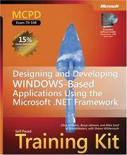 MCPD Self-Paced Training Kit (Exam 70-548): Designing and Developing Windows -Based Applications...