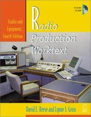 Radio Production Worktext: Studio and Equipment, Fourth Edition (Book & CD-ROM)