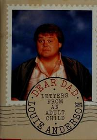 Dear Dad: Letters from an Adult Child by  Louie ANDERSON - First Edition - 1989 - from abookshop and Biblio.com