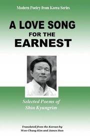 A Love Song for the Earnest: Selected Poems of Shin Kyungrim by et al Kyong-Nim Sin - Paperback - 2005-11-30 - from Ergodebooks (SKU: SONG1931907390)