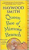 Queen Bee of Mimosa Branch: A Novel