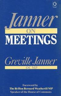Janner on Meetings by  Greville Janner - Hardcover - 1986-01-01 - from Tulsabookfinder (SKU: 20-VLLC-FNCS)