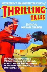 McSweeney's Mammoth Treasury Of Thrilling Tales
