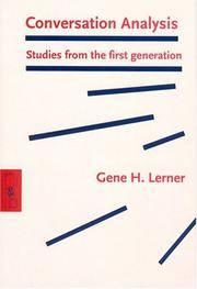 Conversation Analysis: Studies from the first generation (Pragmatics & Beyond New Series)