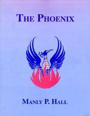 PHOENIX (THE): An Illustrated Review Of Occultism & Philosophy