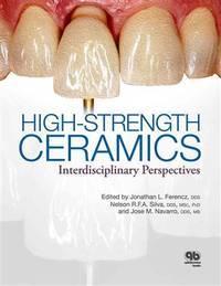 HIGH-STRENGTH CERAMICS INTERDISCIPLINARY PERSPECTIVES