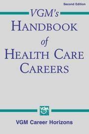 VGM's Handbook of Health Care Careers