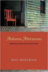 Alabama Afternoons