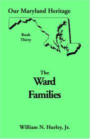 Our Maryland Heritage, Book 30: : The Ward Families