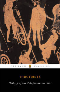 The History of the Peloponnesian War (Classics)