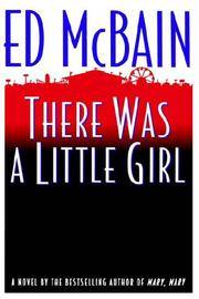 There Was a Little Girl by  Ed McBAIN - Hardcover - Book Club (BCE/BOMC) - 1994 - from Ravenwood Gables Bookstore and Biblio.co.uk