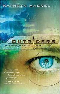 Outriders (The Birthright Project, Book 1)