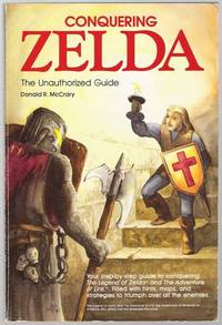 Conquering Zelda: The Unauthorized Guide